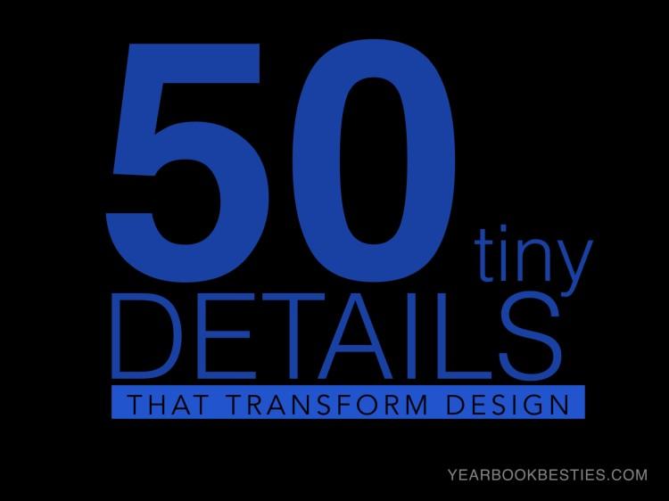 50 Tiny Details