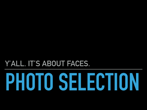 Y'all It's About Faces: Photo Selection